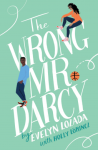 The Wrong Mr. Darcy by Evelyn Lozada with Holly Lorincz Cover